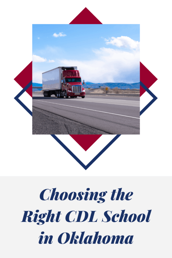 choose the right cdl school in oklahoma  blog graphic
