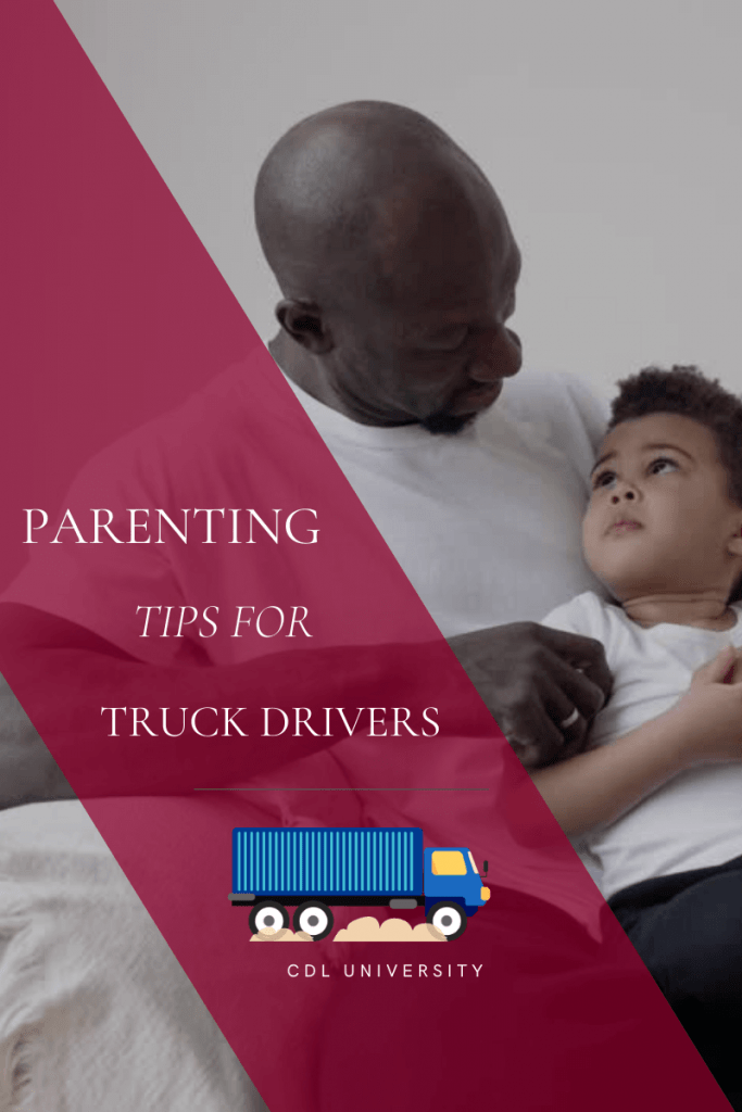 parenting tips for truck drivers blog graphic